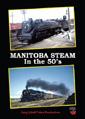 Manitoba Steam in the 1950's