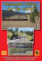 Passenger Trains on the Cumbres & Toltec Scenic RR