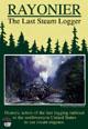 Rayonier Last Steam Logger