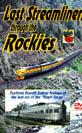 Last Streamliners Through The Rockies